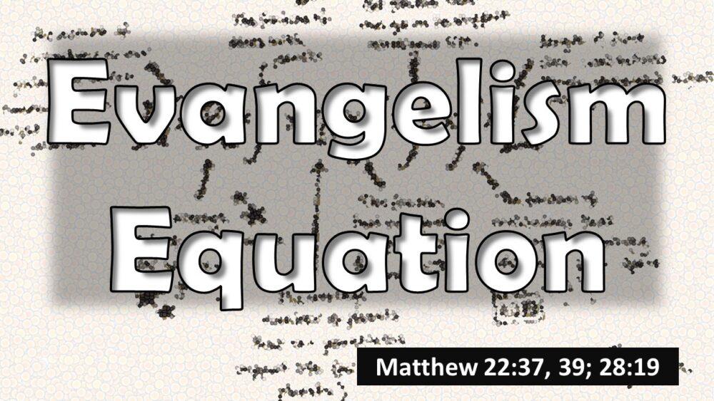 Evangelism Equation Image