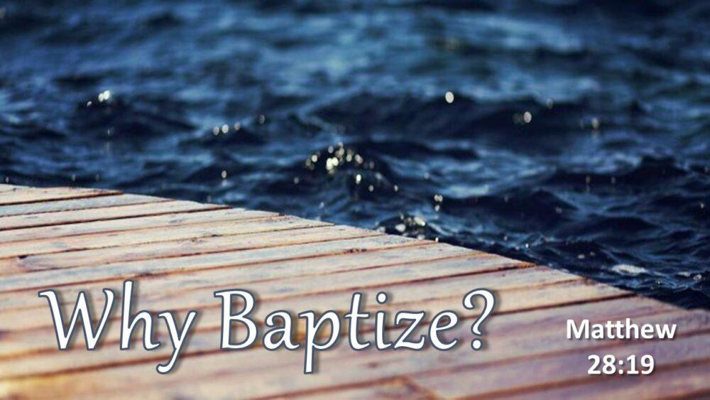 Why Baptize? Image
